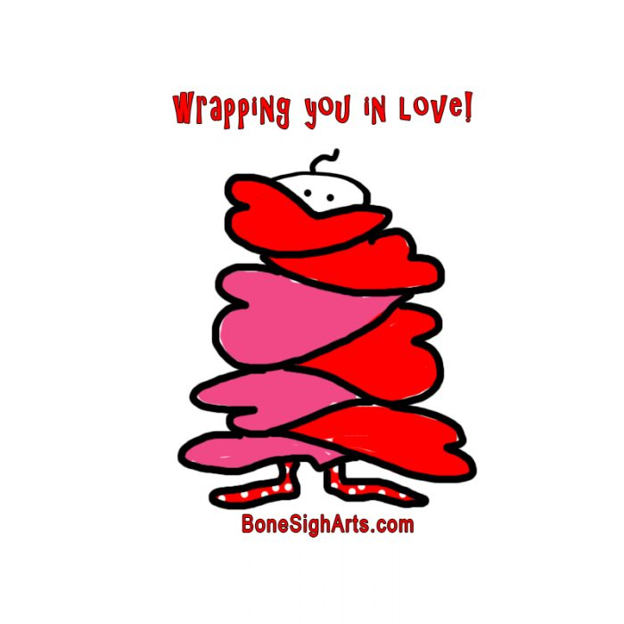 wrapping you in love