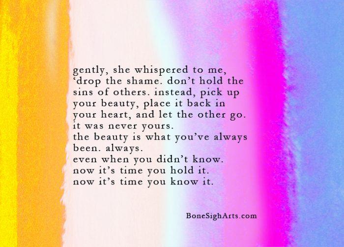 gently she whispered